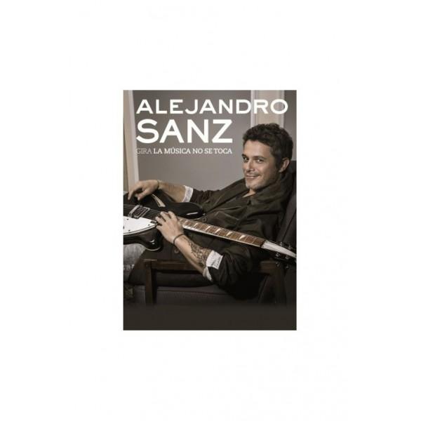 PÓSTER ALEJANDRO SANZ LA MÚSICA NO SE...